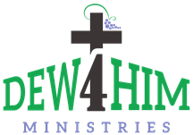 Dew 4 Him Ministries